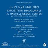 Exposition inaugurale au Bastille Design Center, 21 Mai - 23 Mai 2021